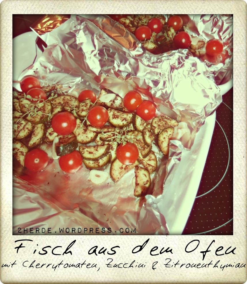 Zitronenthymian-Ofenfischfilet mit Cherrytomaten, Zucchini 1
