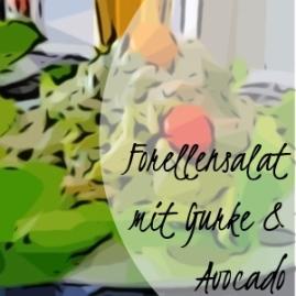 ForellencrèmeForellensalat mit Gurke und Avocado